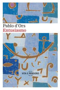 Entusiasmo - Pablo D'Ors - copertina