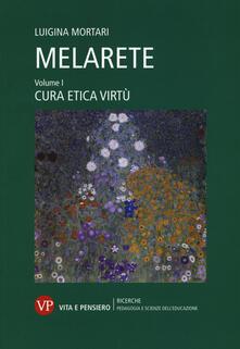 MelArete. Vol. 1: Cura, etica, virtù..pdf