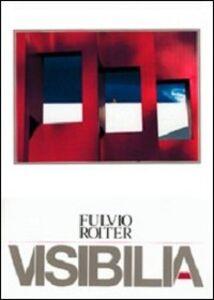 Libro Visibilia Fulvio Roiter