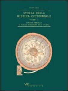 Libro Storia della mistica occidentale. Vol. 2: Mistica femminile e mistica francescana delle origini. Kurt Ruh