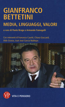 Osteriacasadimare.it Gianfranco Bettetini. Media, linguaggi, valori Image
