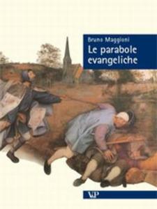 Libro Le parabole evangeliche Bruno Maggioni