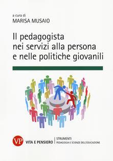 Il pedagogista nei servizi alla persona e nelle politiche giovanili.pdf