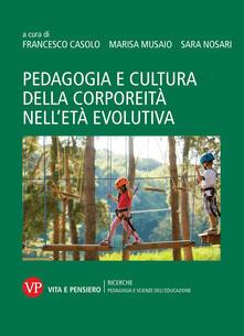 Ascotcamogli.it Pedagogia e cultura della corporeità nell'età evolutiva Image