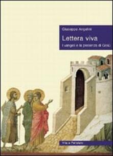 Filippodegasperi.it Lettera viva. I vangeli e la presenza di Gesù Image