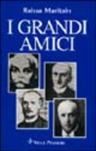 Libro I grandi amici Raïssa Maritain