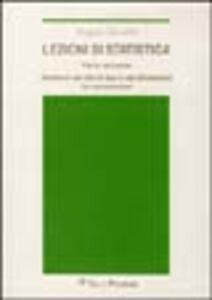 Libro Lezioni di statistica. Vol. 2: Strutture dei dati in due o più dimensioni. La connessione. Angelo Zanella
