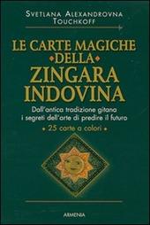 Le carte magiche della zingara indovina. Con 25 carte