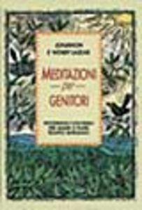 Foto Cover di Meditazioni per genitori, Libro di Wendy Lazear,Jonathon Lazear, edito da Armenia