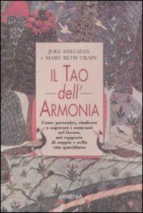 Foto Cover di Il tao dell'armonia, Libro di Joel Edelman,Mary B. Crain, edito da Armenia