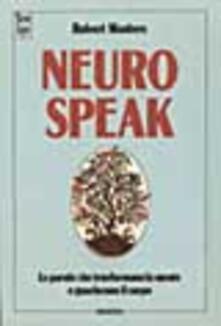 Voluntariadobaleares2014.es Neurospeak. Le parole che trasformano la mente e guariscono il corpo Image
