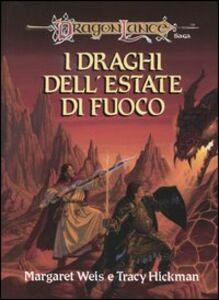 Libro I draghi dell'estate di fuoco. DragonLance Margaret Weis , Tracy Hickman
