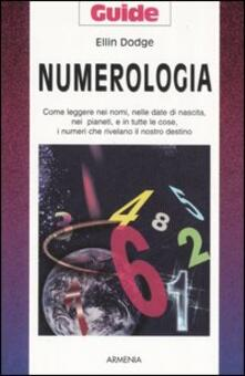 Nicocaradonna.it Numerologia. Come leggere nei nomi, nelle date di nascita, nei pianeti, e in tutte le cose, i numeri che rivelano il nostro destino Image