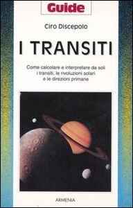 Foto Cover di I transiti, Libro di Ciro Discepolo, edito da Armenia