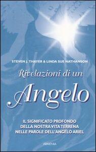 Libro Rivelazioni di un angelo Steven J. Thayer , Linda S. Nathanson