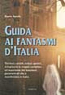 Listadelpopolo.it Guida ai fantasmi d'Italia Image