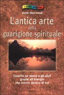 Librisulladiversita.it L' antica arte della guarigione spirituale Image
