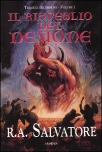 Il risveglio del demone. Trilogia del demone. Vol. 1 - R. A. Salvatore - copertina