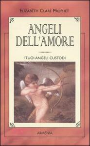 Angeli dell'amore. L'angelo custode