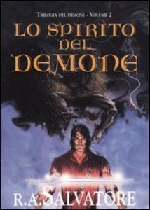 Lo spirito del demone. Trilogia del demone. Vol. 2