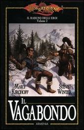 Il vagabondo. Il raduno degli eroi. DragonLance. Vol. 2