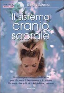 Libro Il sistema cranio sacrale Sergio Santoni