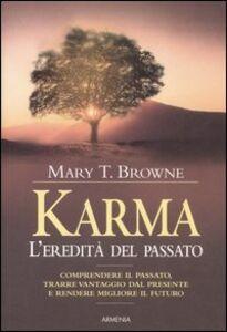 Libro Karma. L'eredità del passato Mary T. Browne