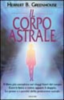Radiosenisenews.it Il corpo astrale Image