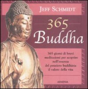 Trecentosessantacinque buddha - Jeff Schmidt - copertina