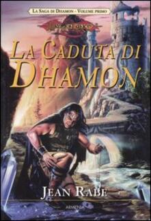 Rallydeicolliscaligeri.it La caduta di Dhamon. La saga di Dhamon. DragonLance. Vol. 1 Image