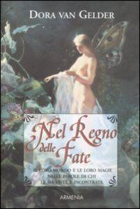 Libro Nel regno delle fate Dora Van Gelder