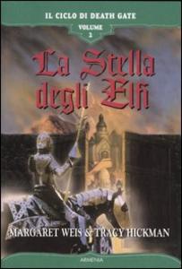 Libro La stella degli elfi. Il ciclo di Death Gate. Vol. 2 Margaret Weis , Tracy Hickman
