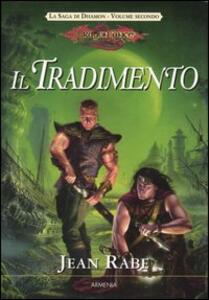 Il tradimento. La saga di Dhamon. DragonLance. Vol. 2