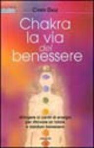 Foto Cover di Chakra la via del benessere, Libro di Cyndi Dale, edito da Armenia