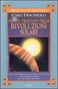 Libro Nuovo trattato delle rivoluzioni solari Ciro Discepolo