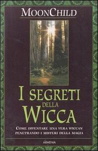 I segreti della Wicca - Moonchild - copertina