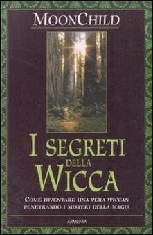I segreti della Wicca