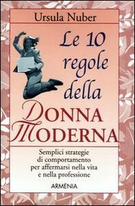 Le dieci regole della donna moderna - Ursula Nuber - copertina