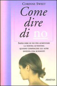 Libro Come dire di no Corinne Sweet