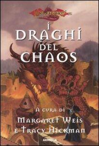 Libro I draghi del Chaos. DragonLance