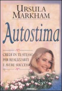Libro Autostima Ursula Markham