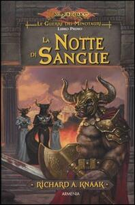 La notte di sangue. Le guerre dei minotauri. DragonLance. Vol. 1