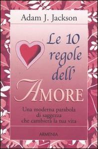 Libro Le 10 regole dell'amore Adam J. Jackson