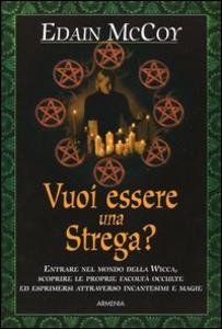 Libro Vuoi essere una strega? Edain McCoy