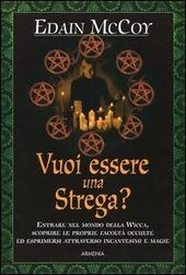 Vuoi essere una strega?