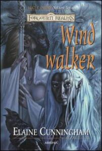 Windwalker. Luci e ombre. Forgotten Realms. Vol. 3