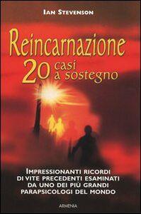Libro Reincarnazione: 20 casi a sostegno Ian Stevenson