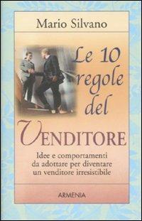 Le Le 10 regole del venditore - Silvano Mario - wuz.it