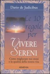 Le dieci regole per vivere sereni