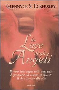 Libro La luce degli angeli Glennice S. Eckersley